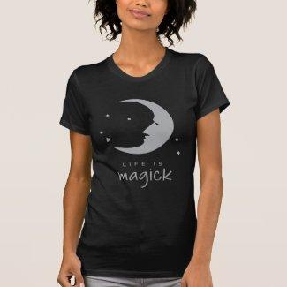 Life Is Magick T-Shirt