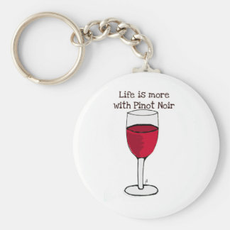 LIFE IS MORE WITH PINOT NOIR...wine print by jill Basic Round Button Key Ring