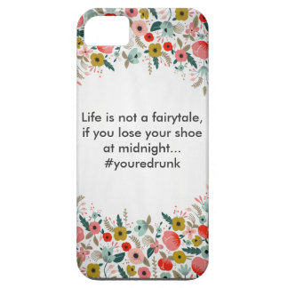 Life is Not A Fairytale iPhone 5 Cases