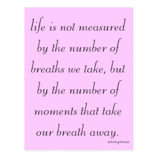 """Life is not measured..."" Postcard"