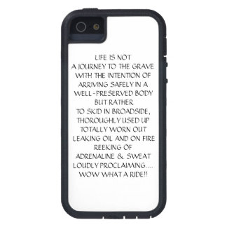 LIFE IS NOTA JOURNEY TO THE GRAVE iPhone 5 COVERS