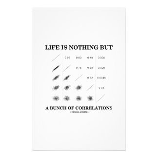 Life Is Nothing But A Bunch Of Correlations Stationery Design