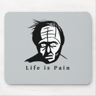 Life is Pain - Dark Humour Mouse Pad