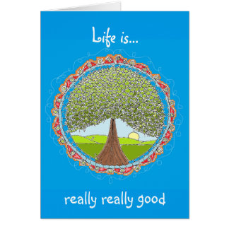 Life is Really Good Color Me Greeting Card