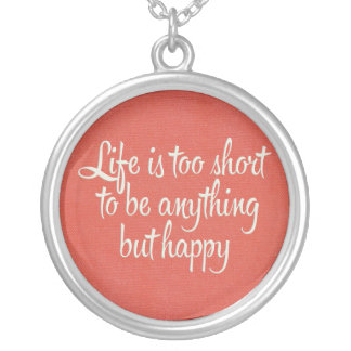 Life is Short Be Happy Red Canvas Silver Plated Necklace