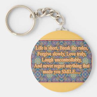 Life is Short Key Ring