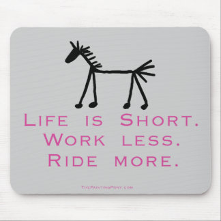 Life Is Short Mouse Mat