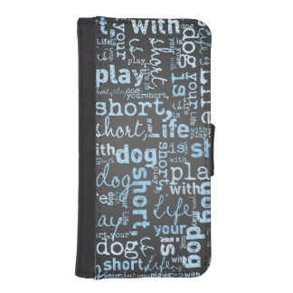 Life Is Short Play With Your Dog