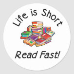 Life is Short Round Stickers, 2 sizes Round Sticker