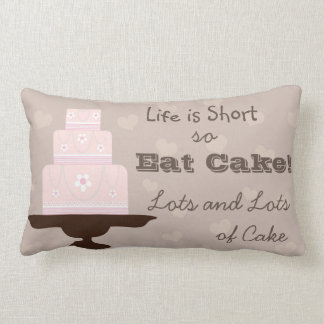 Life is Short so Eat Cake Lumbar Cushion
