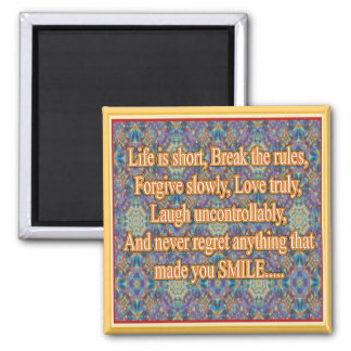 Life is Short Square Magnet