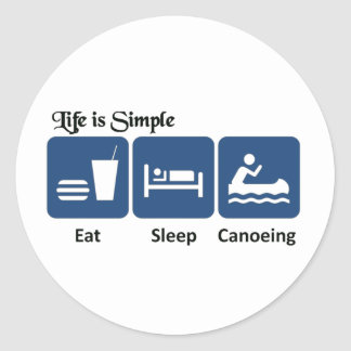 Life is simple, canoeing classic round sticker