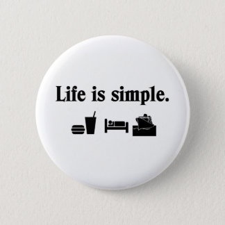 Life is simple, cruise 6 cm round badge