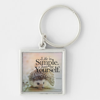 Life Is Simple Cute Hedgehog Inspirational Quote Key Ring