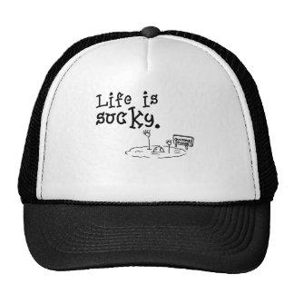 Life Is Sucky Cap