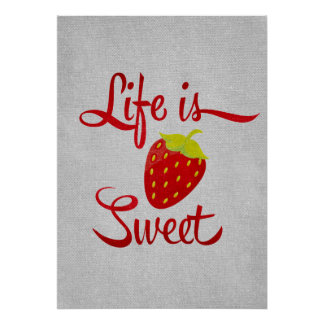 Life is Sweet Strawberry Poster