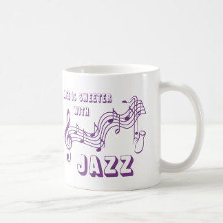 LIFE IS SWEETER WITH JAZZ COFFEE MUG