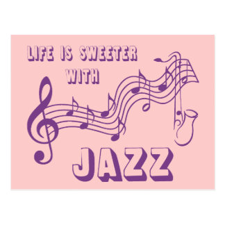 LIFE IS SWEETER WITH JAZZ POST CARDS