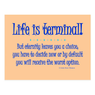 life is terminal post cards