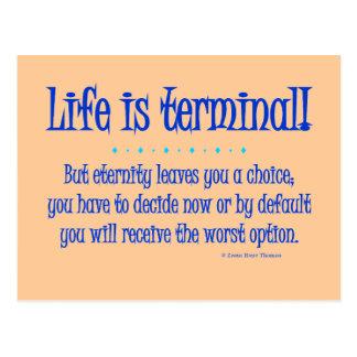 life is terminal postcard
