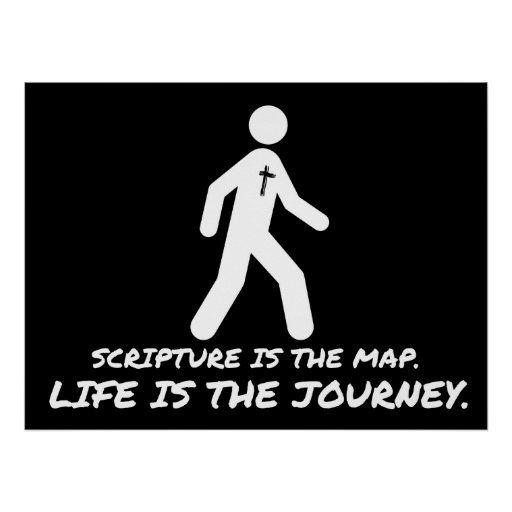 Life is the Journey Christian Posters