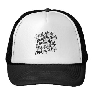 Life is the most important cap