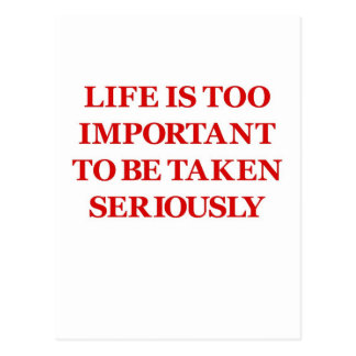 Life Is Too Important (red) Postcard