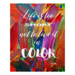 Life Is Too Short Colourful Abstract Modern Poster
