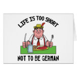 Life is Too Short Not To Be German