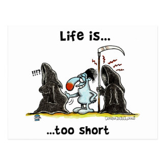 Life is too short postcard