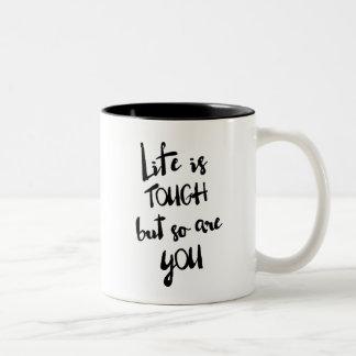 Life is Tough Modern Calligraphy Mug