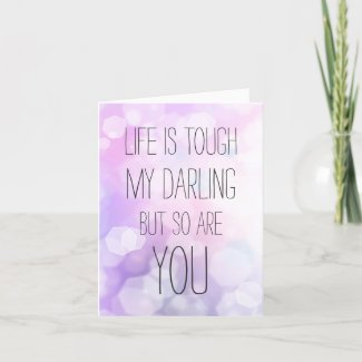 Life is tough - Purple Bokeh Inspirational Quote Card