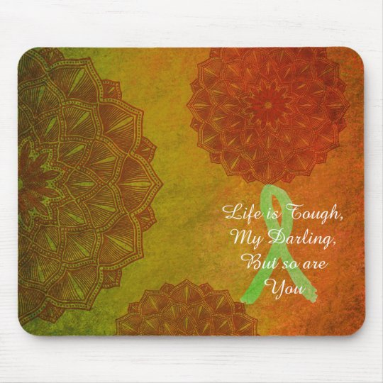 Life is Tough Quote, Lyme Disease Awareness Ribbon Mouse Mat