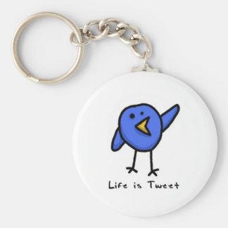 """""""Life is Tweet"""" Keychain"""