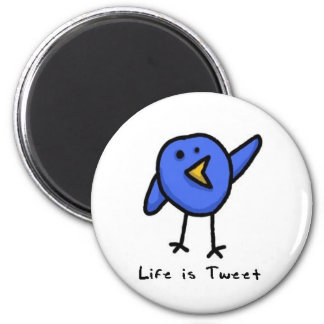 """Life is Tweet"" Magnet"