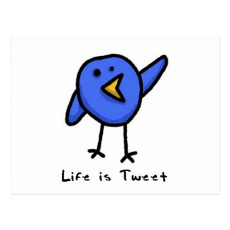 """Life is Tweet"" Postcard"