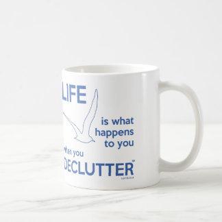 'Life Is What Happens' Mug