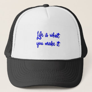 Life Is What You Make It Typography Trucker Hat