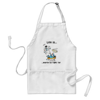 Life is worth to Fight For Standard Apron
