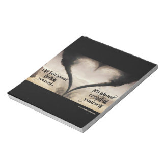Life Isn't About Finding Yourself Heart Tornado Notepad
