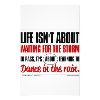 Life isn't about waiting for the storm to pass ... personalized stationery