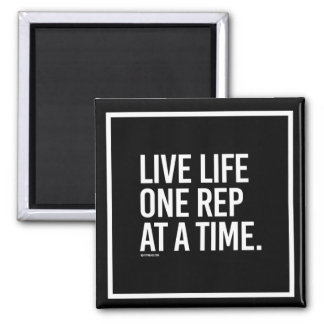 Life life one rep at a time -   Training Fitness - Square Magnet
