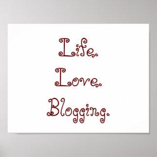Life. Love. Blogging. Poster