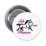 Life, Love, Passion 6 Cm Round Badge