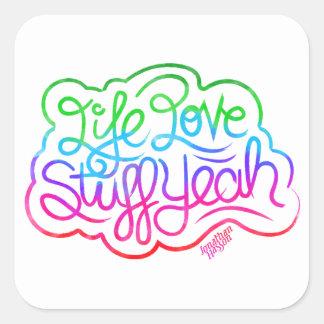 Life Love Stuff Yeah Square Sticker