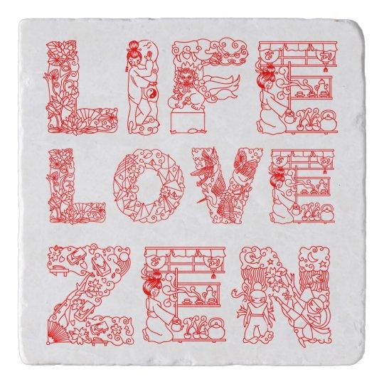 Life, Love, Zen Trivet