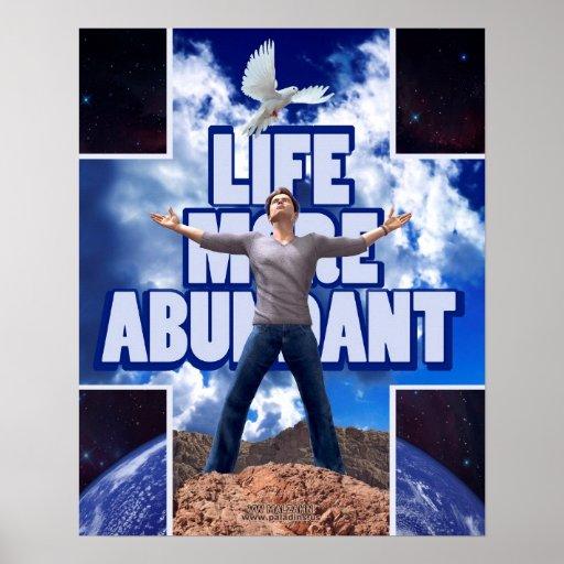 Life More Abundant - 20 x 16 Posters