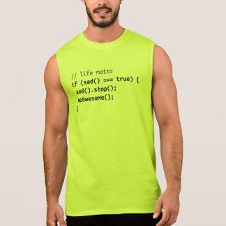 Life Motto - If Sad, Be Awesome Sleeveless Shirt