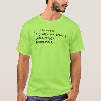 Life Motto - If Sad, Be Awesome T-Shirt