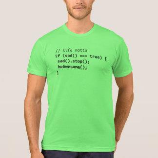Life Motto - If Sad, Be Awesome T Shirts